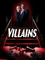 Villains – Kötüler izle